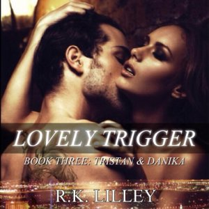 Lovely Trigger Audiobook By R.K. Lilley cover art