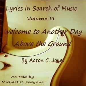 Lyrics in Search of Music Audiobook By Aaron C. Jones cover art