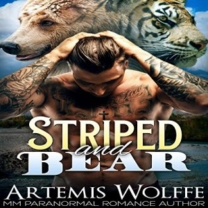 Striped and Bear: M/M Gay Shifter Mpreg Romance Audiobook By Artemis Wolffe, Mercy May cover art