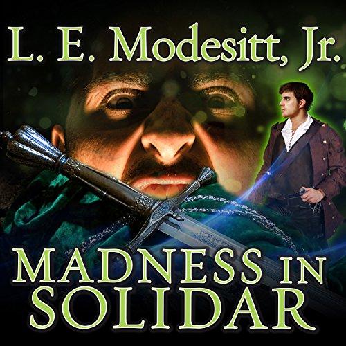 Madness in Solidar Audiobook By L. E. Modesitt Jr. cover art
