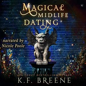 Magical Midlife Dating: A Paranormal Women's Fiction Novel Audiobook By K.F. Breene cover art