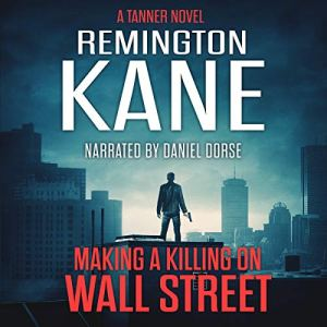 Making a Killing on Wall Street Audiobook By Remington Kane cover art