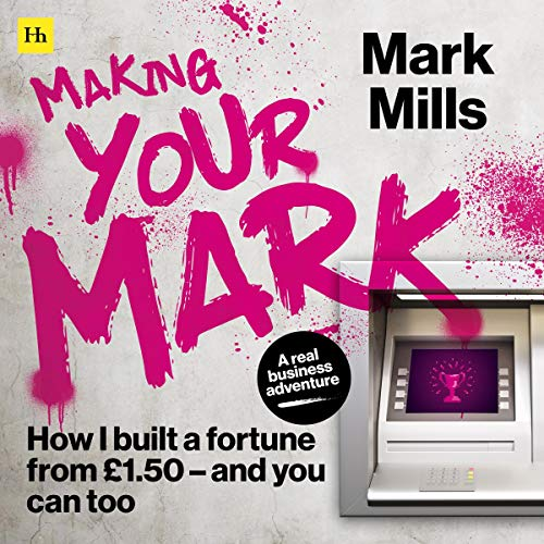 Making Your Mark Audiobook By Mark Mills cover art