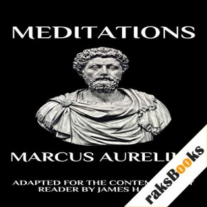 Marcus Aurelius - Meditations: Adapted for the Contemporary Reader Audiobook By Marcus Aurelius, James Harris cover art
