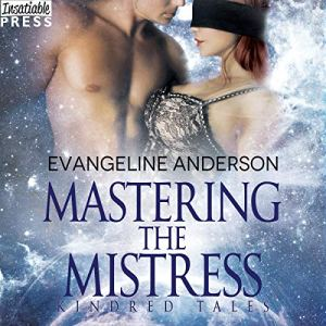 Mastering the Mistress Audiobook By Evangeline Anderson cover art