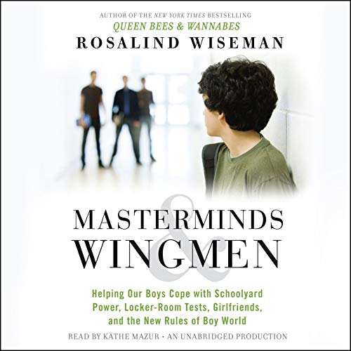 Masterminds and Wingmen Audiobook By Rosalind Wiseman cover art