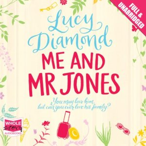 Me and Mr Jones Audiobook By Lucy Diamond cover art