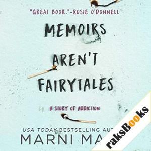 Memoirs Aren't Fairytales Audiobook By Marni Mann cover art