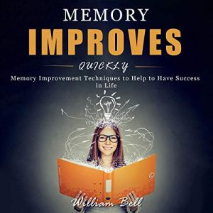 Memory Improves Quickly Audiobook By William Bell cover art