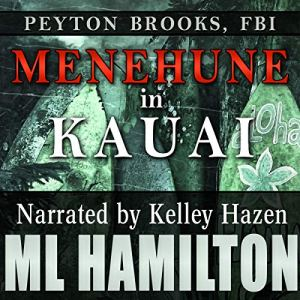Menehune in Kauai Audiobook By M.L. Hamilton cover art