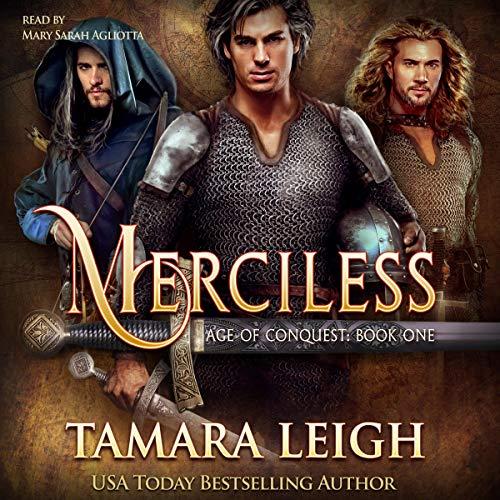 Merciless: A Medieval Romance Audiobook By Tamara Leigh cover art