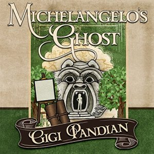 Michelangelo's Ghost Audiobook By Gigi Pandian cover art
