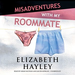 Misadventures with My Roommate Audiobook By Elizabeth Hayley cover art