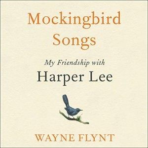 Mockingbird Songs Audiobook By Wayne Flynt cover art