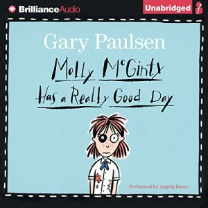 Molly McGinty Has a Really Good Day Audiobook By Gary Paulsen cover art