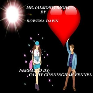 Mr. (Almost) Right Audiobook By Rowena Dawn cover art