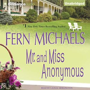 Mr. and Miss Anonymous Audiobook By Fern Michaels cover art