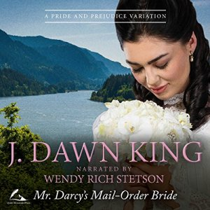 Mr. Darcy's Mail-Order Bride Audiobook By J Dawn King cover art