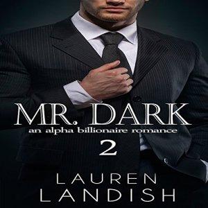 Mr. Dark 2 Audiobook By Lauren Landish cover art