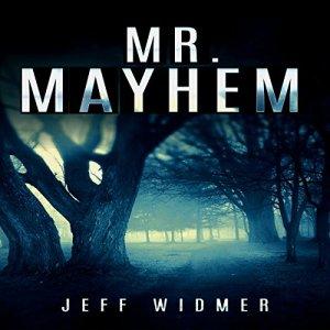 Mr. Mayhem Audiobook By Jeff Widmer cover art