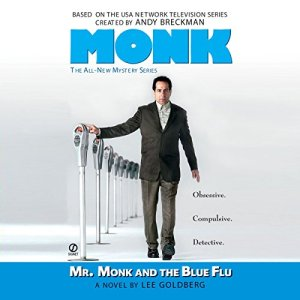 Mr. Monk and the Blue Flu Audiobook By Lee Goldberg cover art