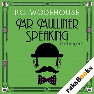 Mr Mulliner Speaking Audiobook By P. G. Wodehouse cover art