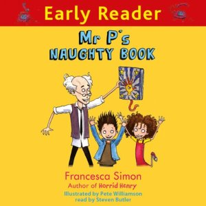 Mr. P's Naughty Book Audiobook By Francesca Simon cover art