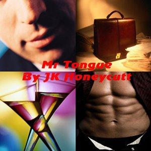 Mr Tongue Audiobook By J. K. Honeycutt cover art