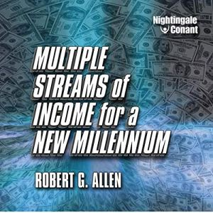 Multiple Streams of Income for a New Millennium Audiobook By Robert G. Allen cover art