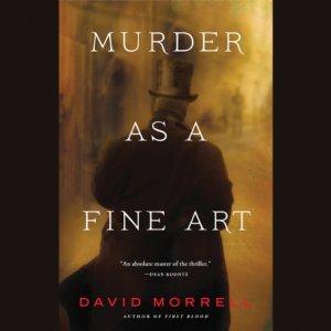 Murder as a Fine Art Audiobook By David Morrell cover art