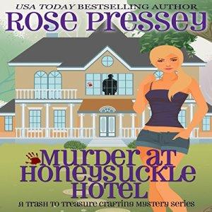 Murder at Honeysuckle Hotel Audiobook By Rose Pressey cover art