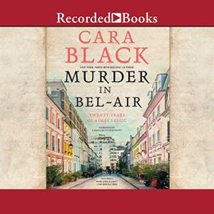 Murder in Bel-Air Audiobook By Cara Black cover art