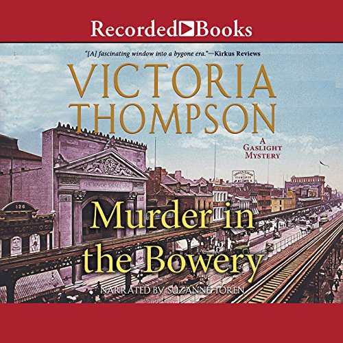 Murder in the Bowery Audiobook By Victoria Thompson cover art