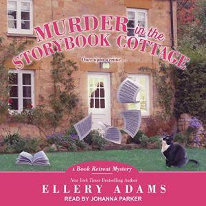 Murder in the Storybook Cottage Audiobook By Ellery Adams cover art