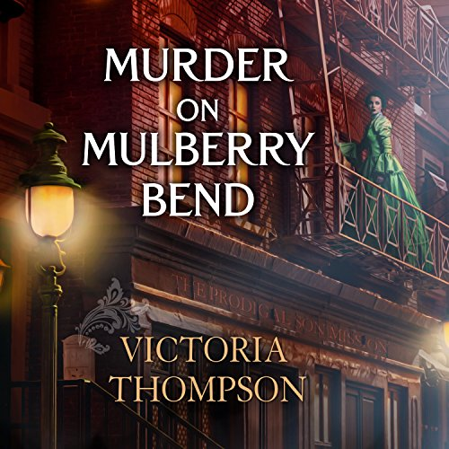 Murder on Mulberry Bend Audiobook By Victoria Thompson cover art