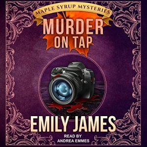 Murder on Tap Audiobook By Emily James cover art