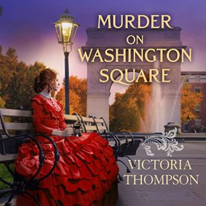 Murder on Washington Square Audiobook By Victoria Thompson cover art
