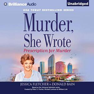 Murder, She Wrote: Prescription for Murder Audiobook By Jessica Fletcher, Donald Bain cover art