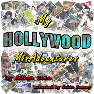 My Hollywood MisAdventures Audiobook By Allan Cole cover art