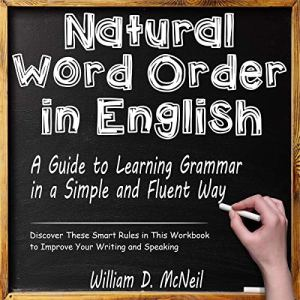 Natural Word Order in English Audiobook By William D. McNeil cover art