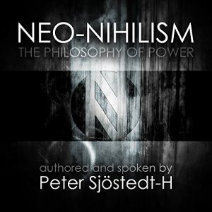 Neo-Nihilism Audiobook By Peter Sjöstedt-H cover art