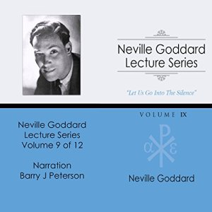 Neville Goddard Lecture Series, Volume IX Audiobook By Neville Goddard cover art