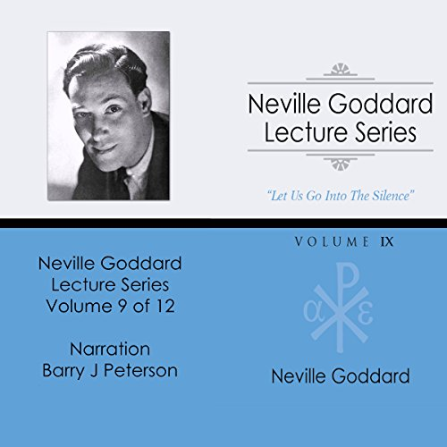 Neville Goddard Lecture Series, Volume IX Audiobook By Neville Goddard cover art