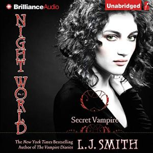 Night World: Secret Vampire Audiobook By L. J. Smith cover art