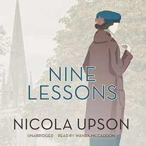 Nine Lessons Audiobook By Nicola Upson cover art