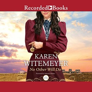 No Other Will Do Audiobook By Karen Witemeyer cover art