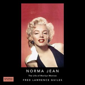 Norma Jean: The Life of Marilyn Monroe Audiobook By Fred Lawrence Guiles cover art