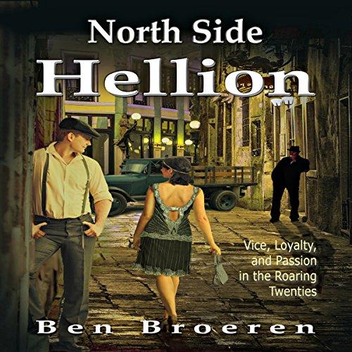 North Side Hellion Audiobook By Ben Broeren cover art