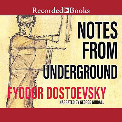 Notes from Underground Audiobook By Fyodor Dostoyevsky cover art