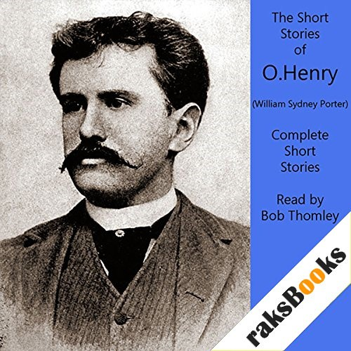 O. Henry: Complete Short Stories Collection Audiobook By O. Henry, William Sydney Porter cover art